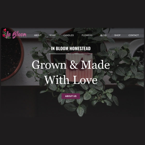 An image of a homepage of In Bloom Homestead Website